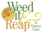 Weed It and Reap